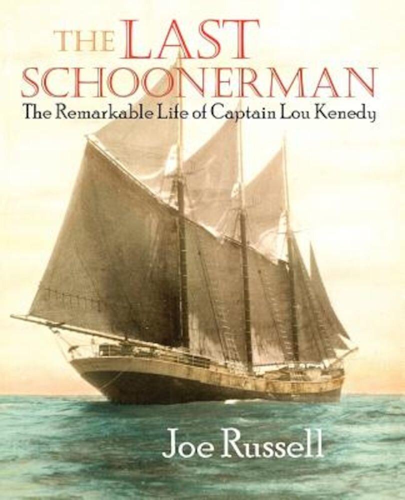 The Last Schoonerman, Paperback