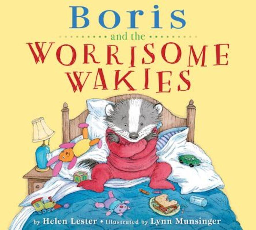 Boris and the Worrisome Wakies, Hardcover
