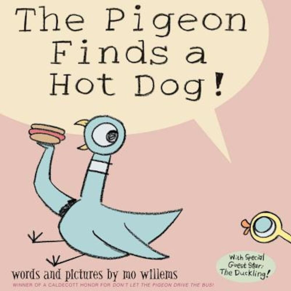 The Pigeon Finds a Hot Dog!, Hardcover