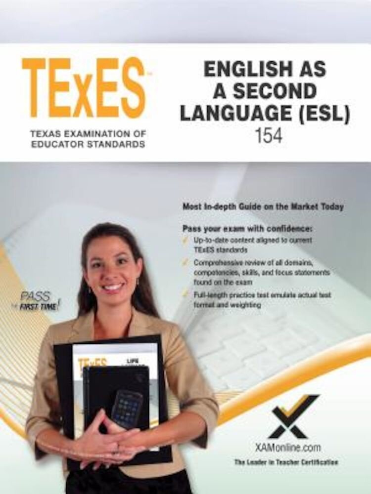 2017 TExES English as a Second Language (ESL) (154), Paperback