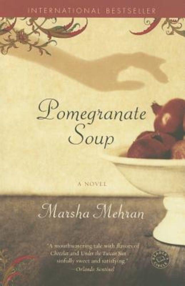Pomegranate Soup, Paperback
