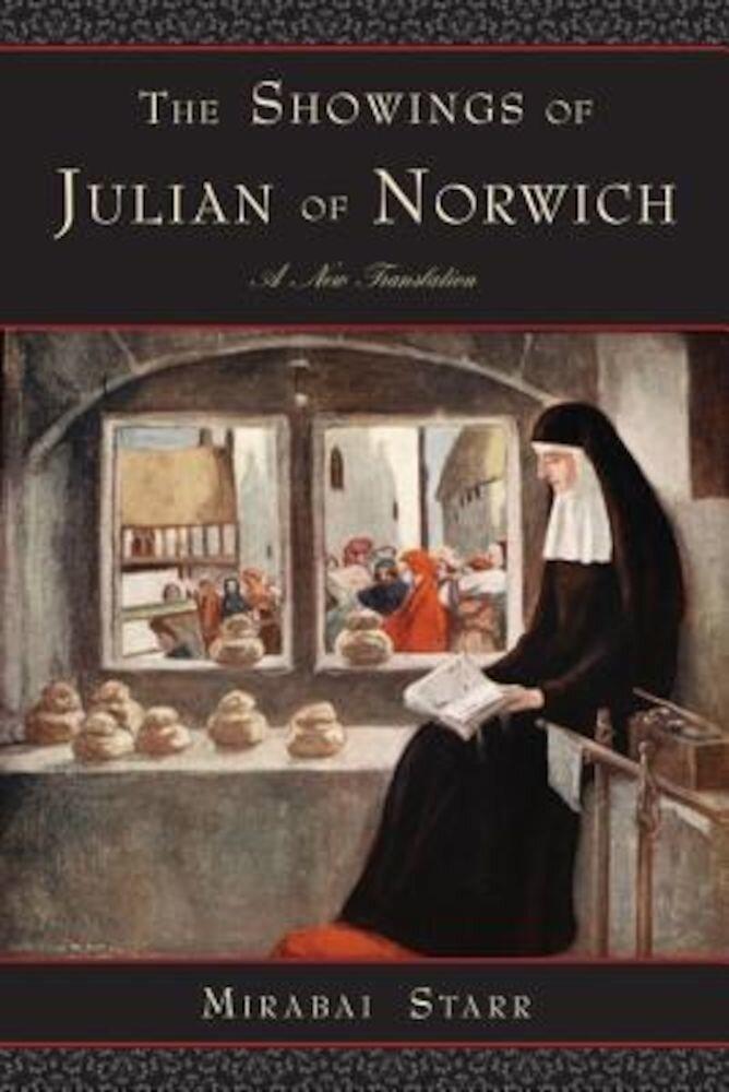 The Showings of Julian of Norwich, Paperback