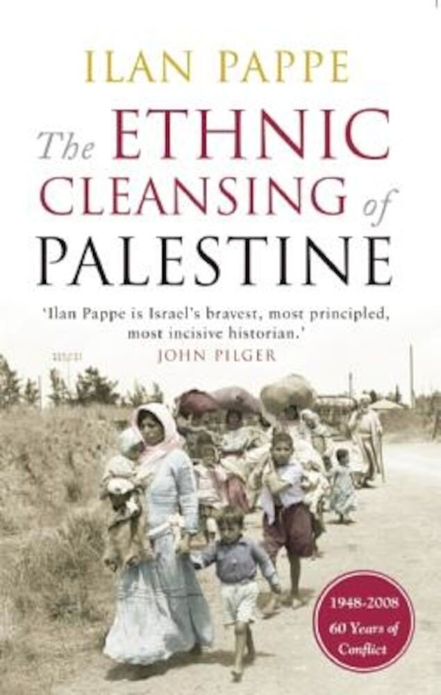 The Ethnic Cleansing of Palestine, Paperback