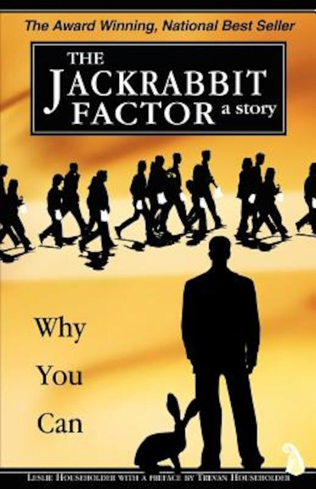 The Jackrabbit Factor: Why You Can, Paperback