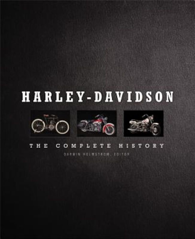 Harley-Davidson: The Complete History, Hardcover