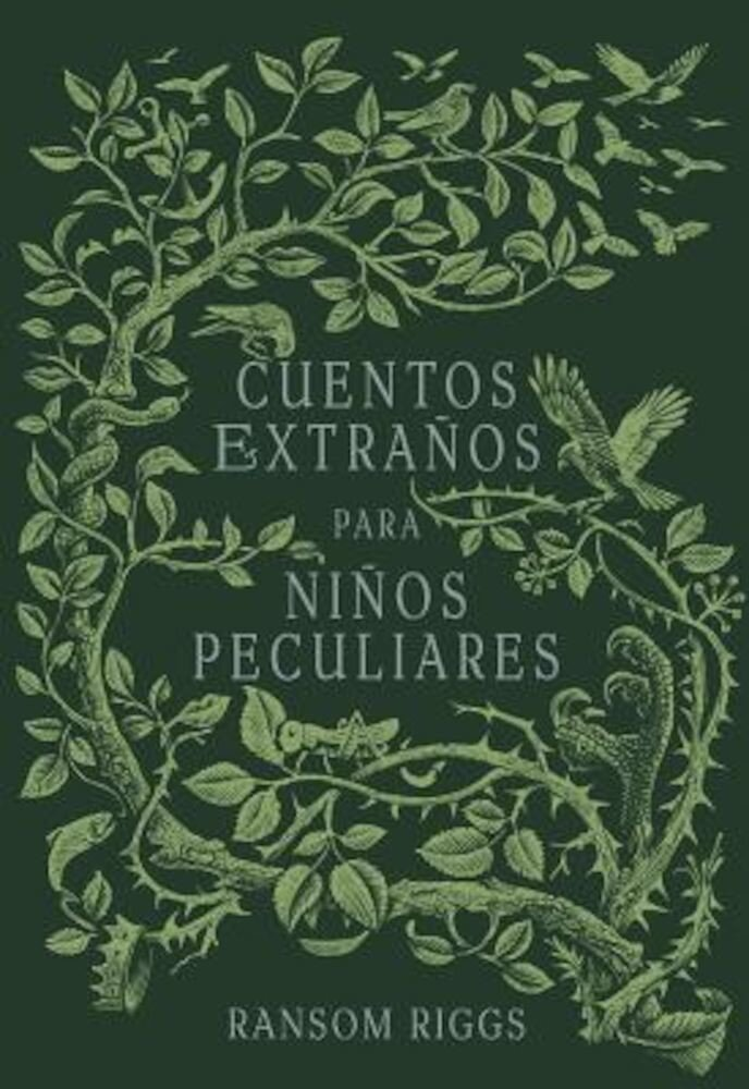Cuentos Extraaos Para Niaos Peculiares/ Tales of the Peculiar, Paperback