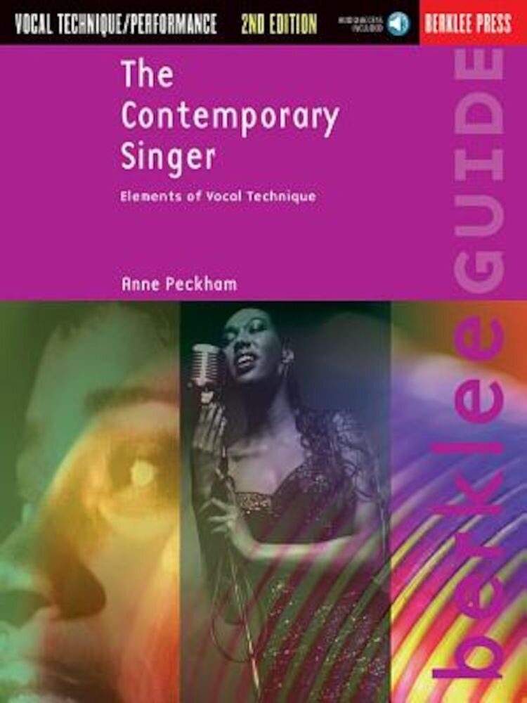 The Contemporary Singer: Elements of Vocal Technique, Paperback
