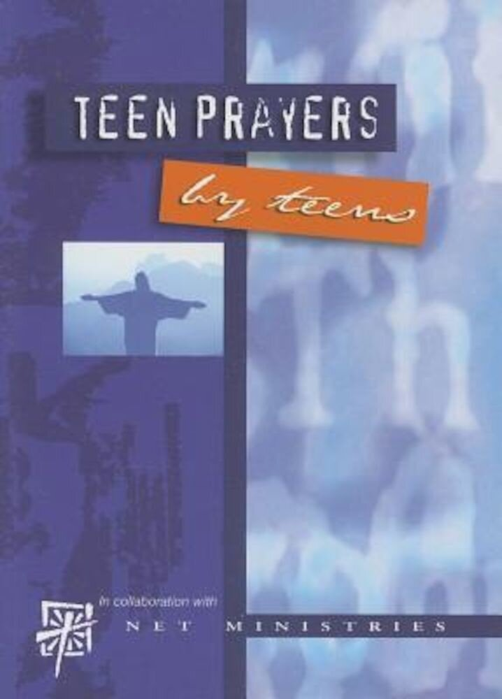 Teen Prayers by Teens, Paperback