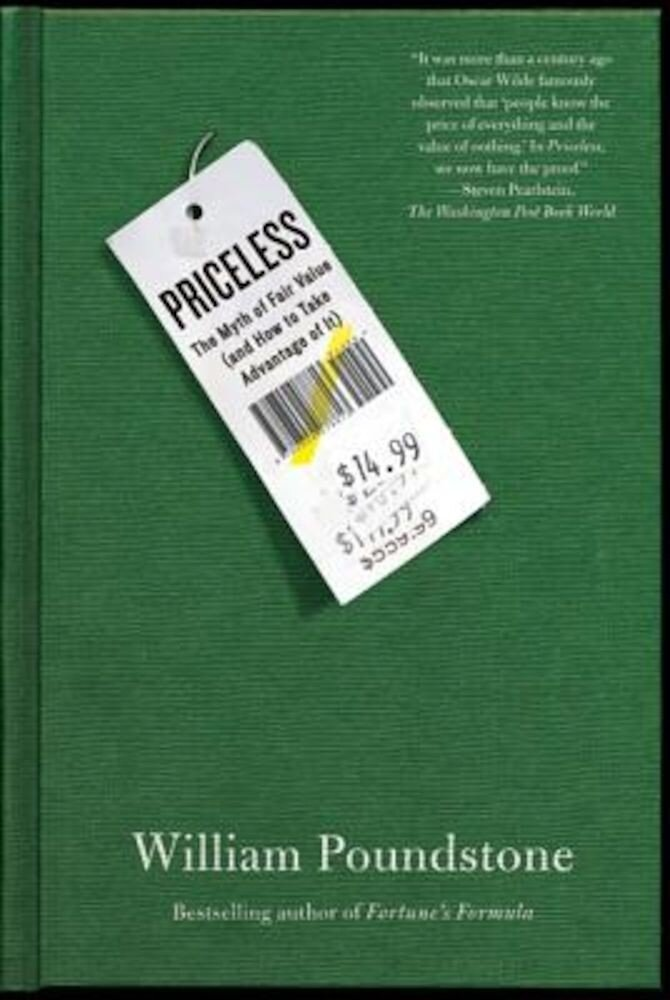 Priceless: The Myth of Fair Value (and How to Take Advantage of It), Paperback