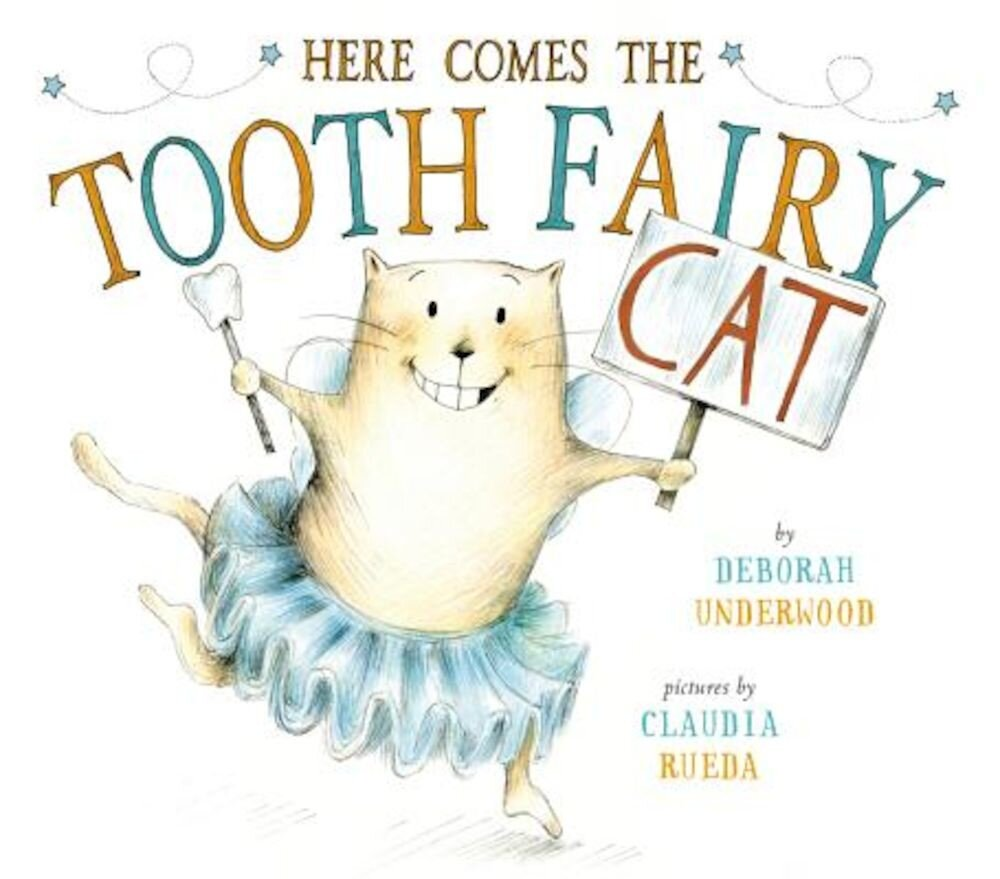 Here Comes the Tooth Fairy Cat, Hardcover