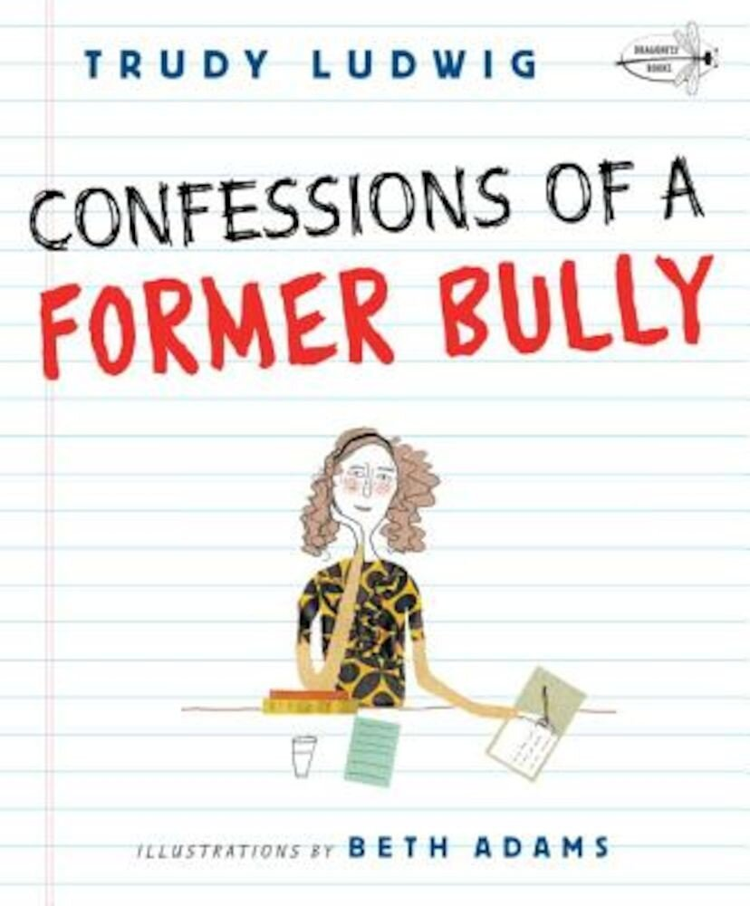 Confessions of a Former Bully, Paperback