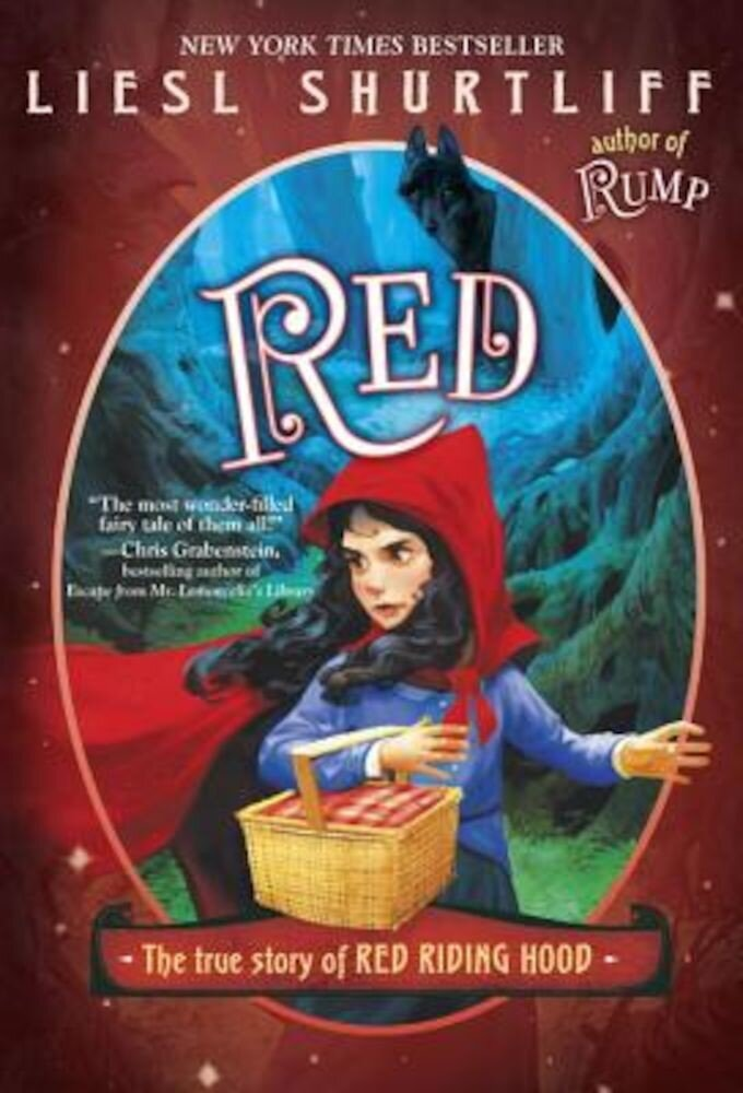 Red: The True Story of Red Riding Hood, Paperback
