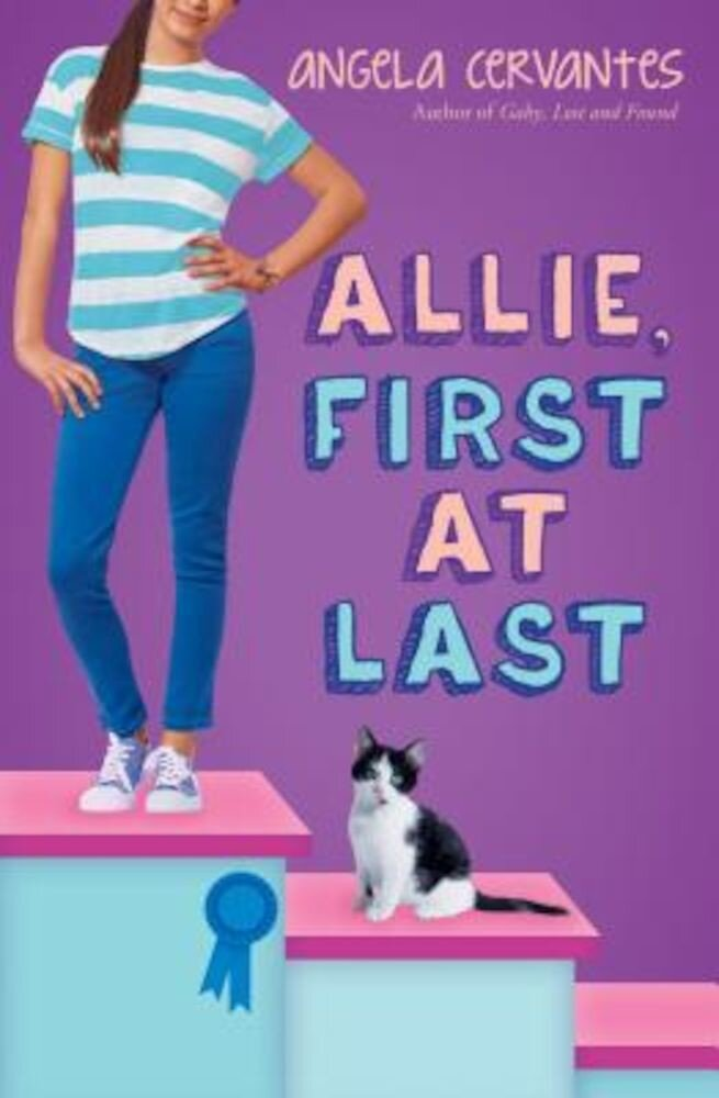 Allie, First at Last, Hardcover