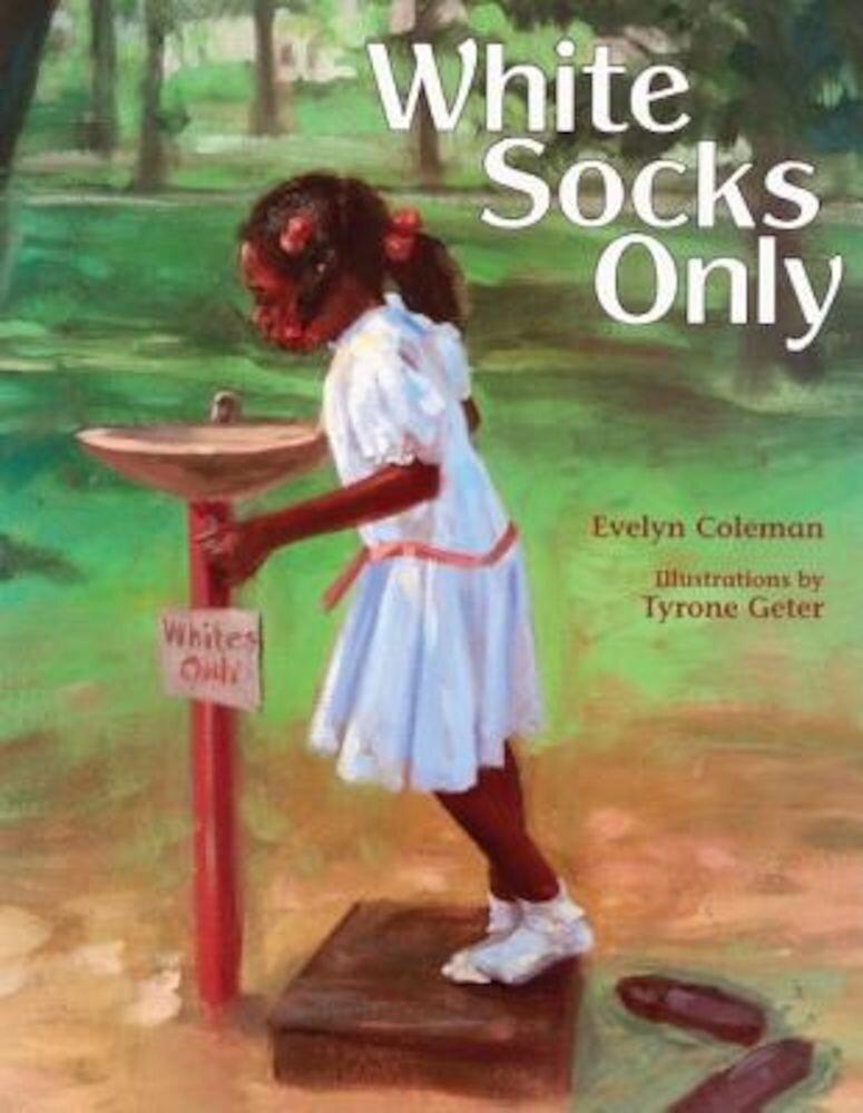 White Socks Only, Hardcover