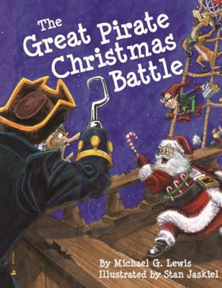The Great Pirate Christmas Battle, Hardcover