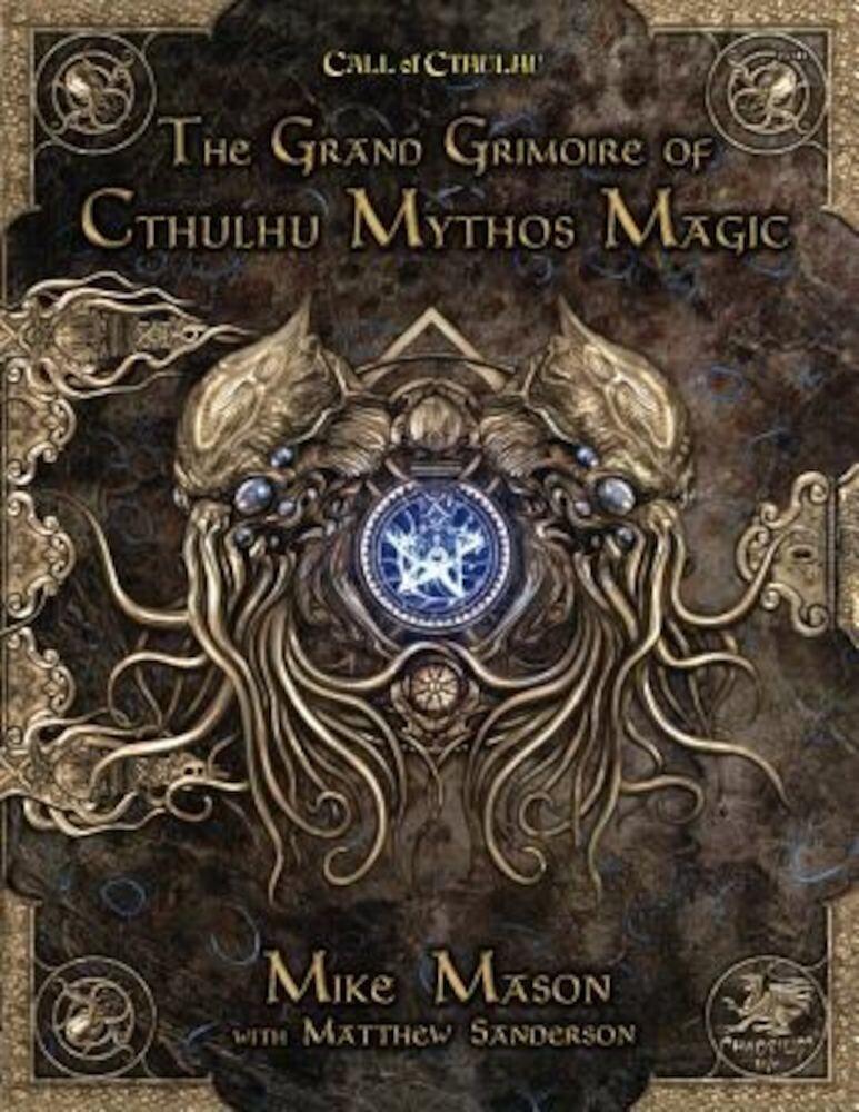 The Grand Grimoire of Cthulhu Mythos Magic, Hardcover