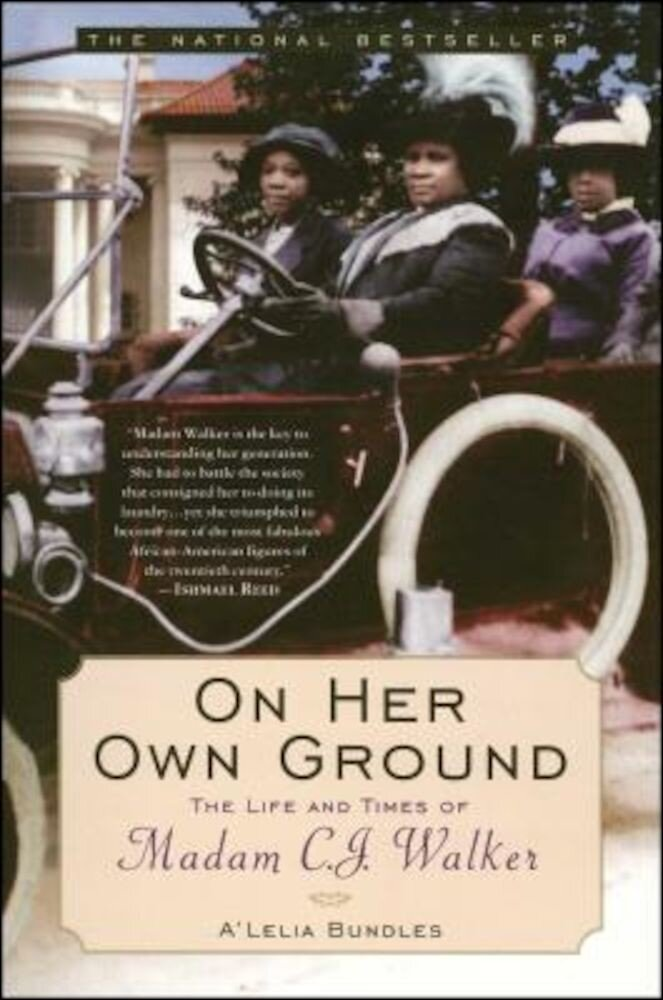 On Her Own Ground: The Life and Times of Madam C.J. Walker, Paperback