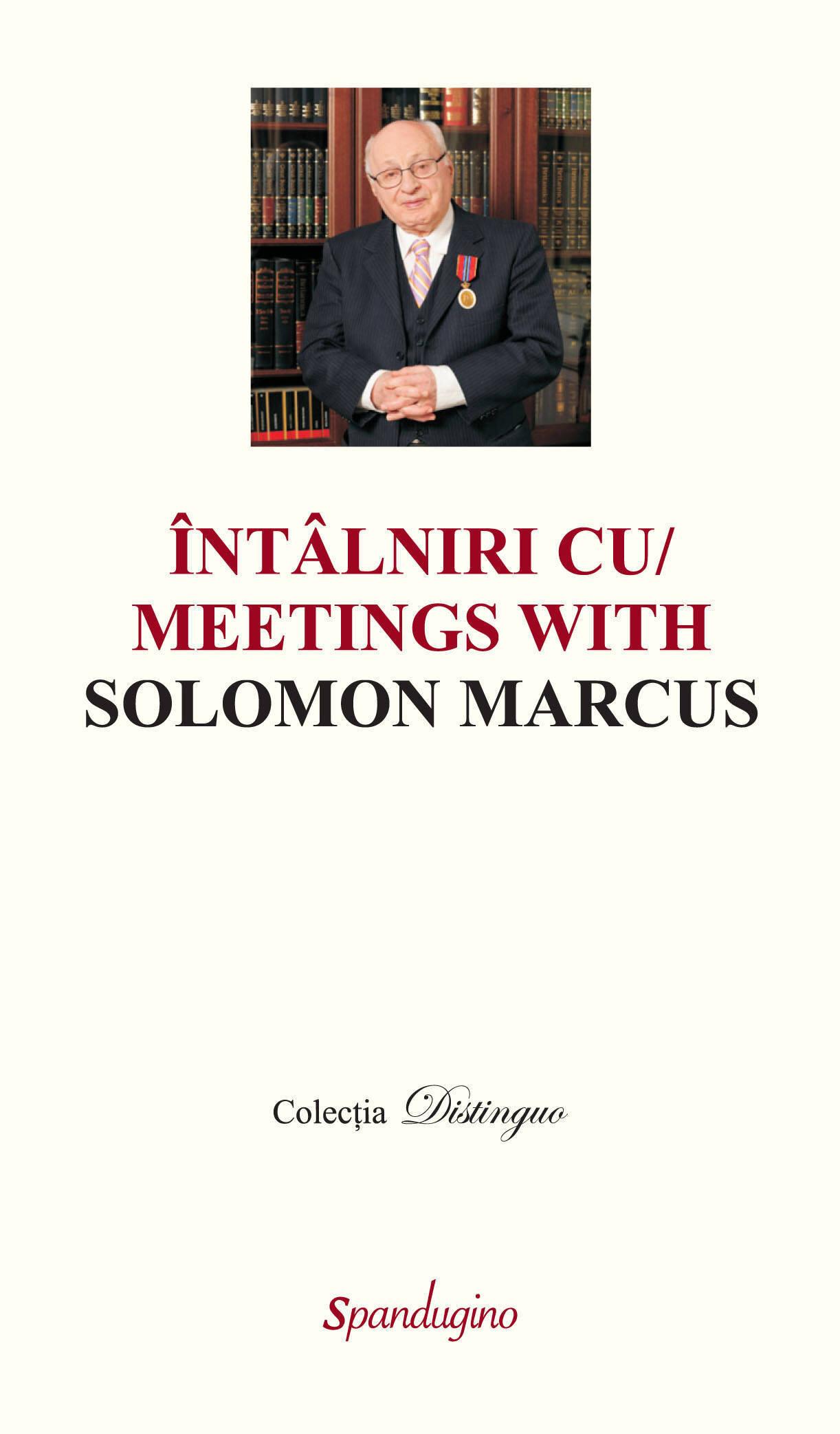 Intalniri cu Solomon Marcus (II volume) (eBook)