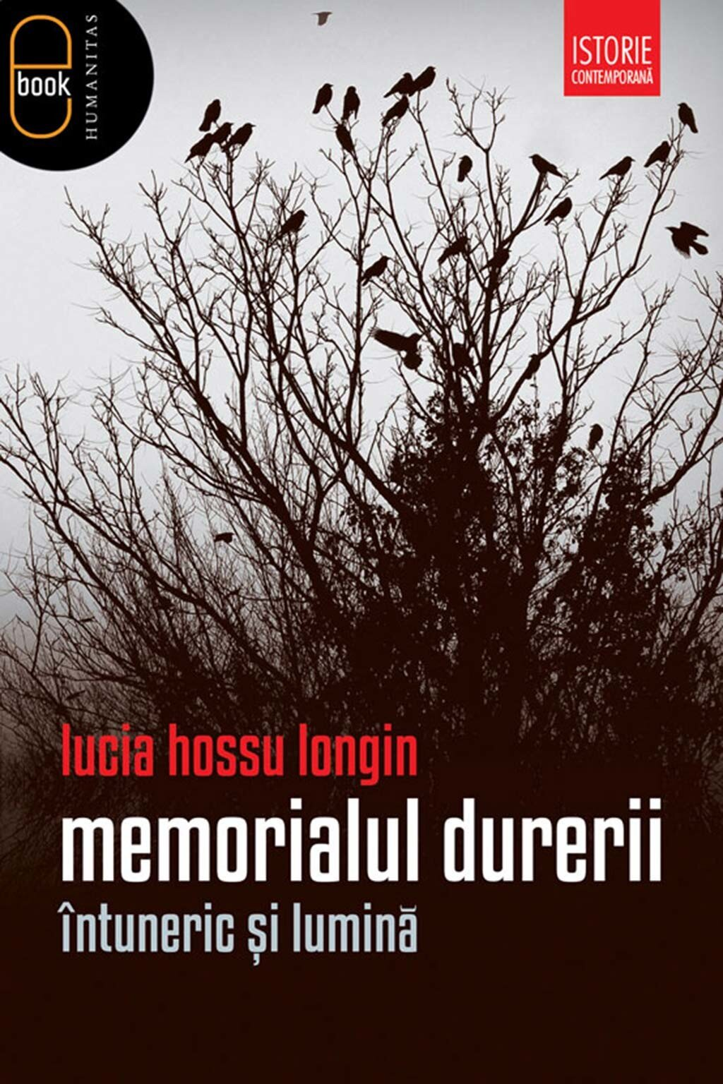Memorialul durerii. Intuneric si lumina (eBook)