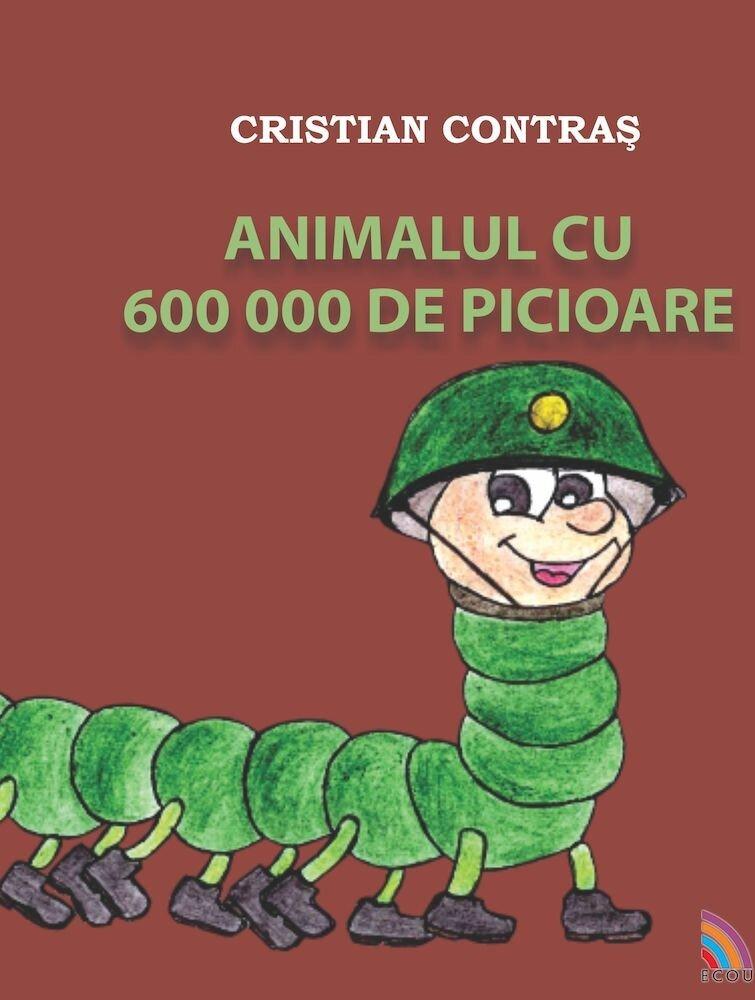 Coperta Carte Animalul cu 600 000 de picioare