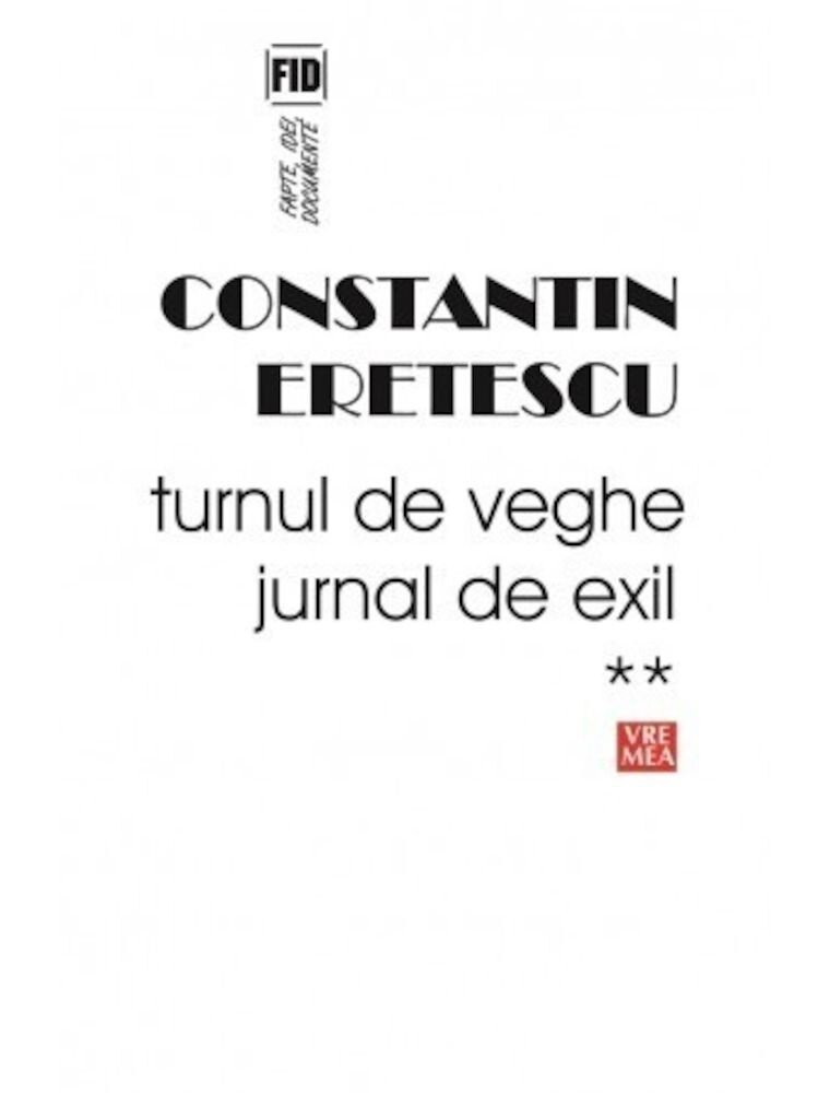 Coperta Carte Turnul de veghe. Jurnal de exil 2005-2007. Vol. 2