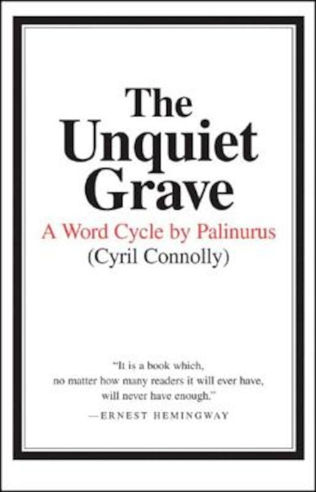 The Unquiet Grave: A Word Cycle by Palinurus, Paperback