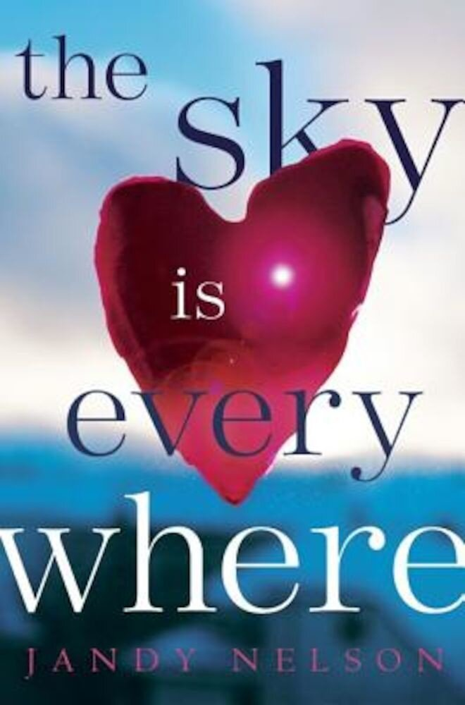 The Sky Is Everywhere, Hardcover