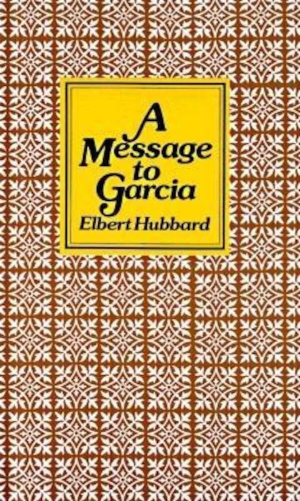 Message to Garcia, Hardcover