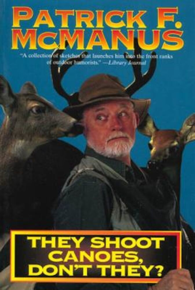 They Shoot Canoes, Don't They?, Paperback