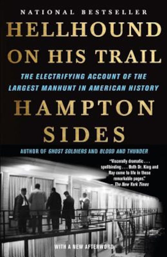 Hellhound on His Trail: The Electrifying Account of the Largest Manhunt in American History, Paperback