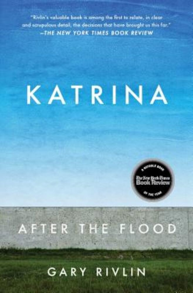 Katrina: After the Flood, Paperback