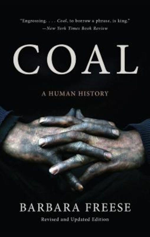 Coal: A Human History, Paperback