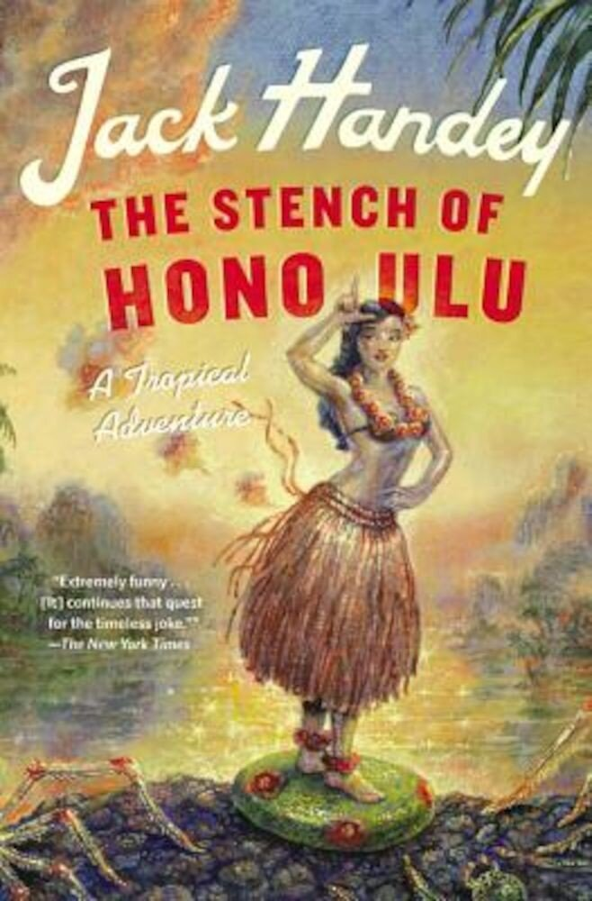 The Stench of Honolulu: A Tropical Adventure, Paperback