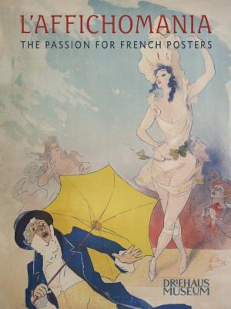 L'Affichomania: The Passion for French Posters, Paperback