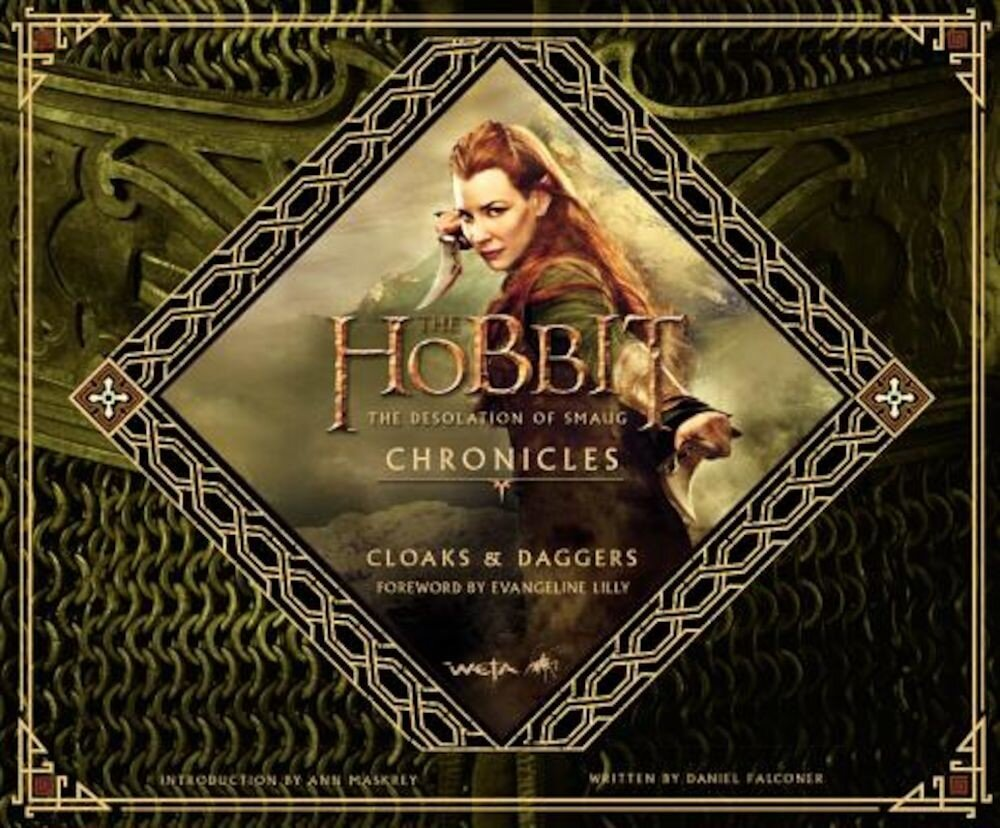 The Hobbit: The Desolation of Smaug Chronicles: Cloaks & Daggers, Hardcover