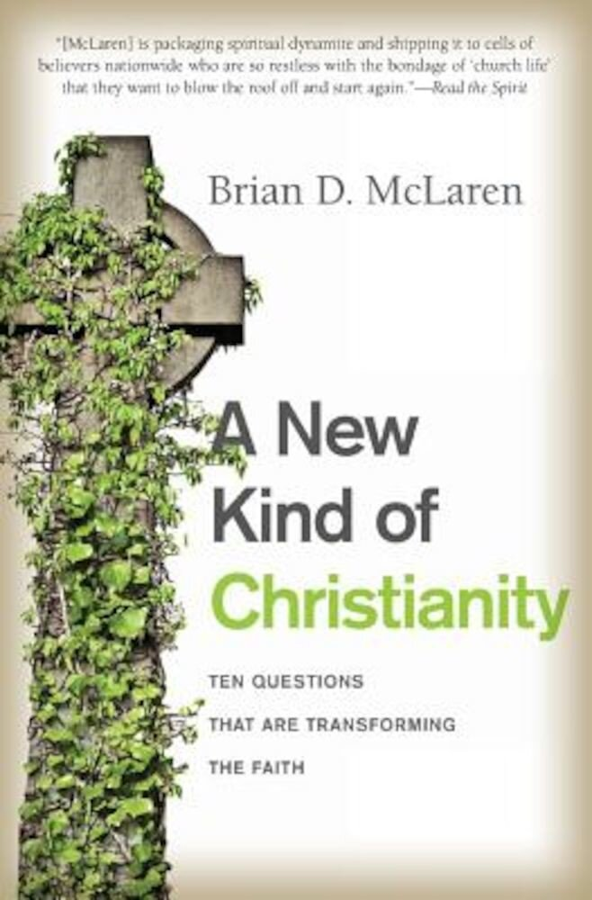 A New Kind of Christianity: Ten Questions That Are Transforming the Faith, Paperback