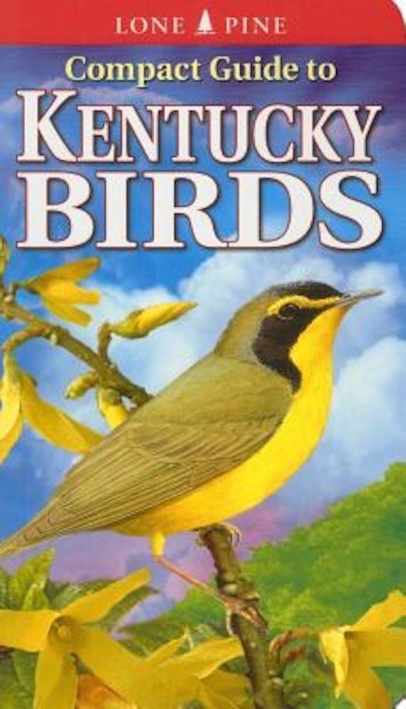 Compact Guide to Kentucky Birds, Paperback