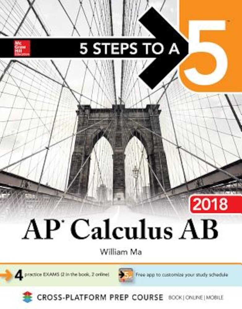 5 Steps to a 5: AP Calculus AB 2018, Paperback