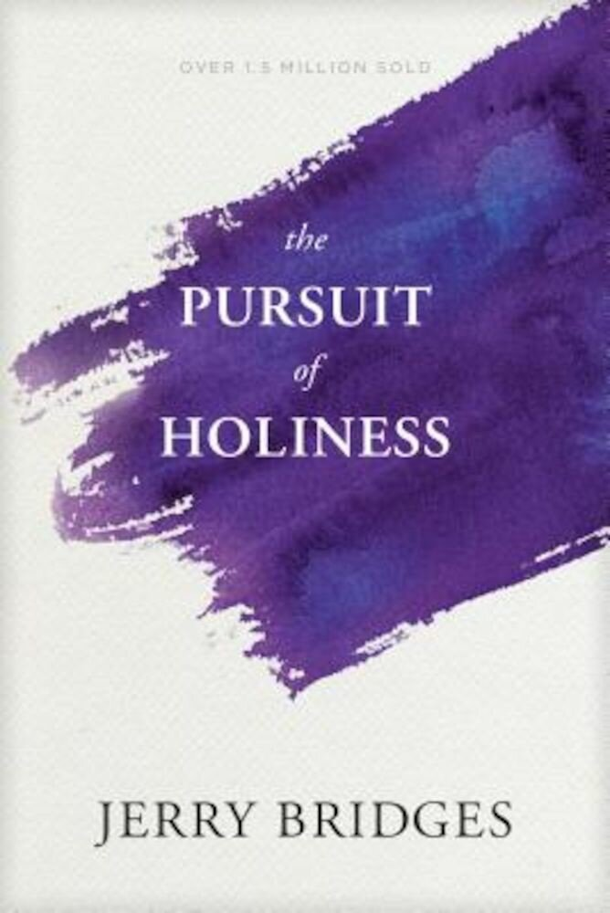 The Pursuit of Holiness, Paperback