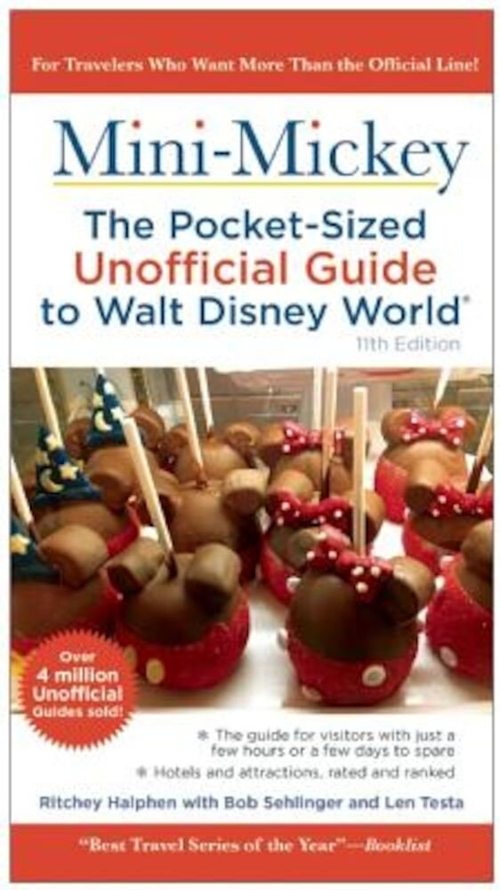 Mini Mickey: The Pocket-Sized Unofficial Guide to Walt Disney World, Paperback
