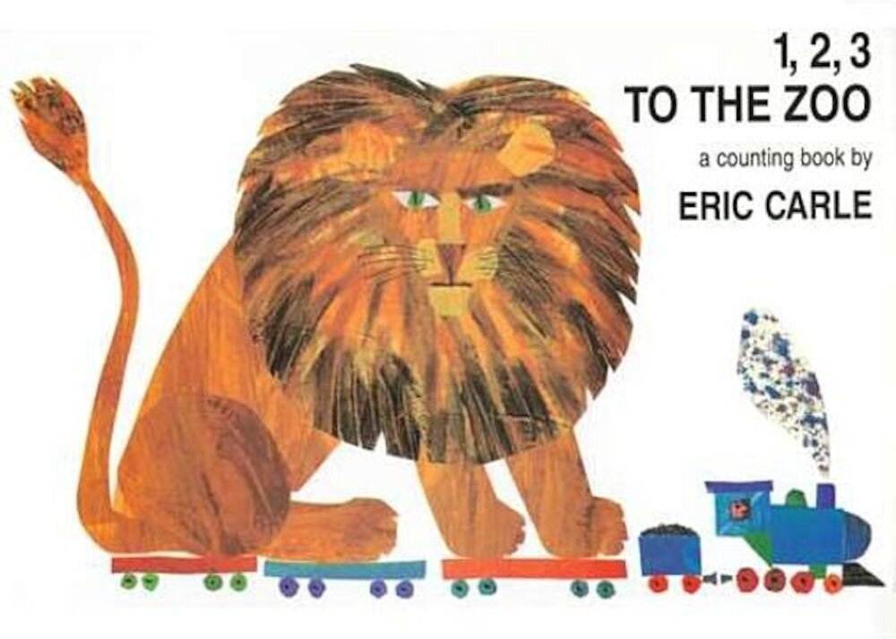 1, 2, 3 to the Zoo: A Counting Book, Hardcover