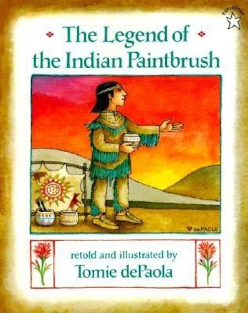 The Legend of the Indian Paintbrush, Paperback