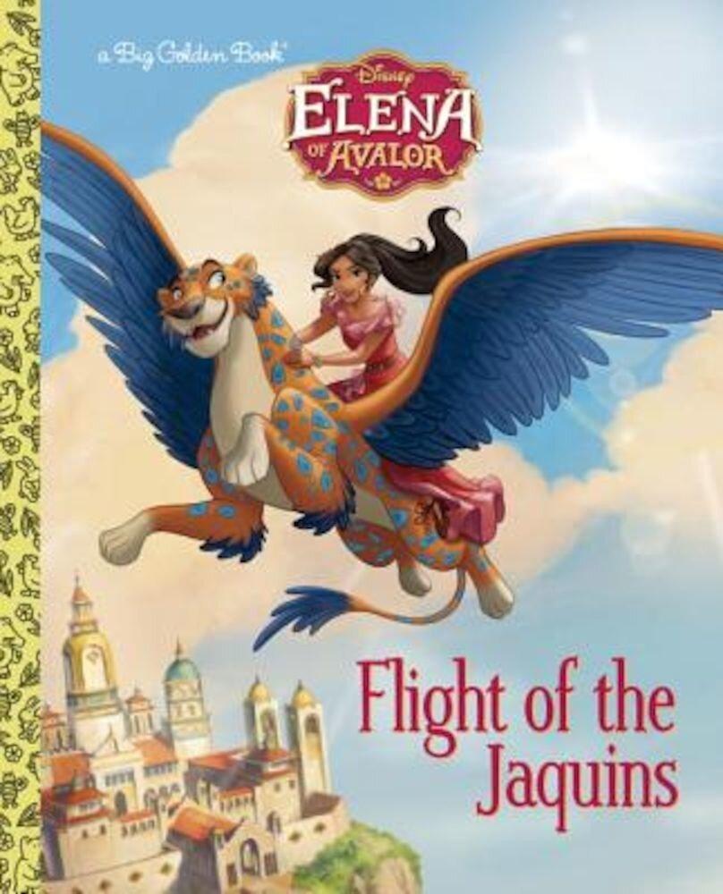Flight of the Jaquins (Disney Elena of Avalor), Hardcover