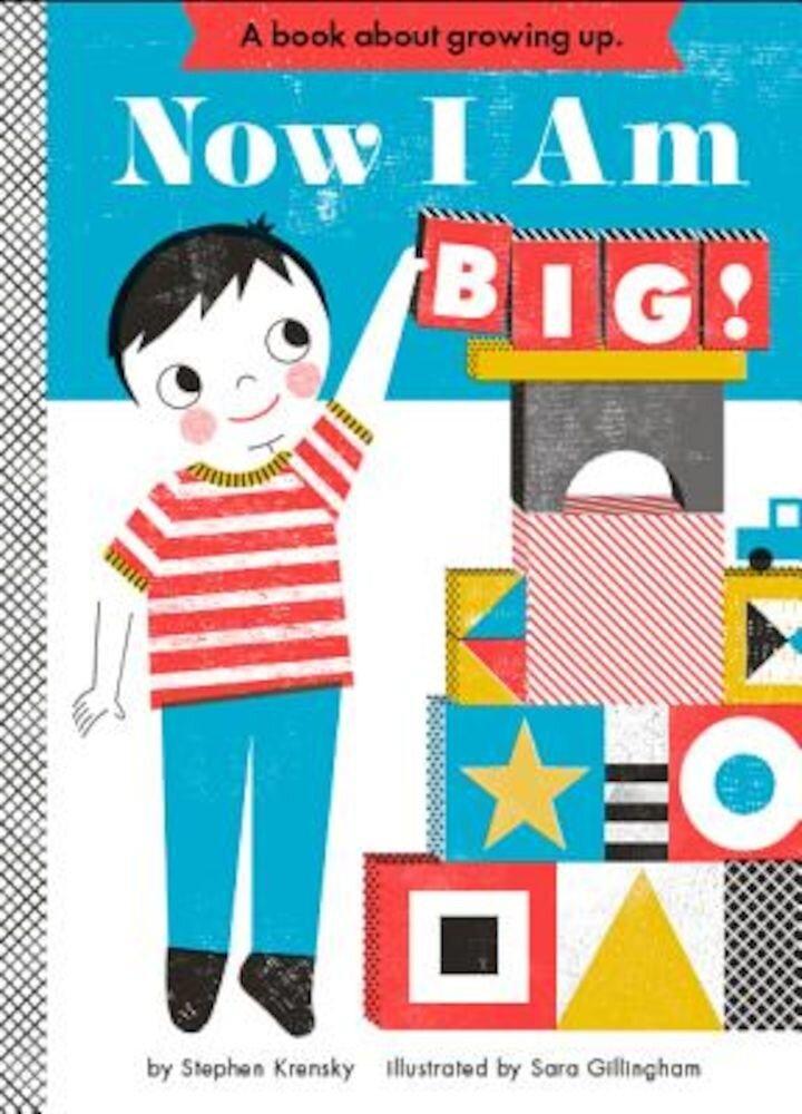 Now I Am Big!, Hardcover