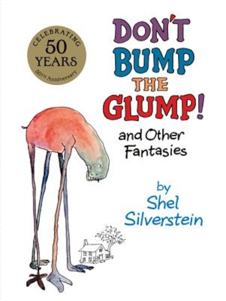 Don't Bump the Glump!: And Other Fantasies, Hardcover