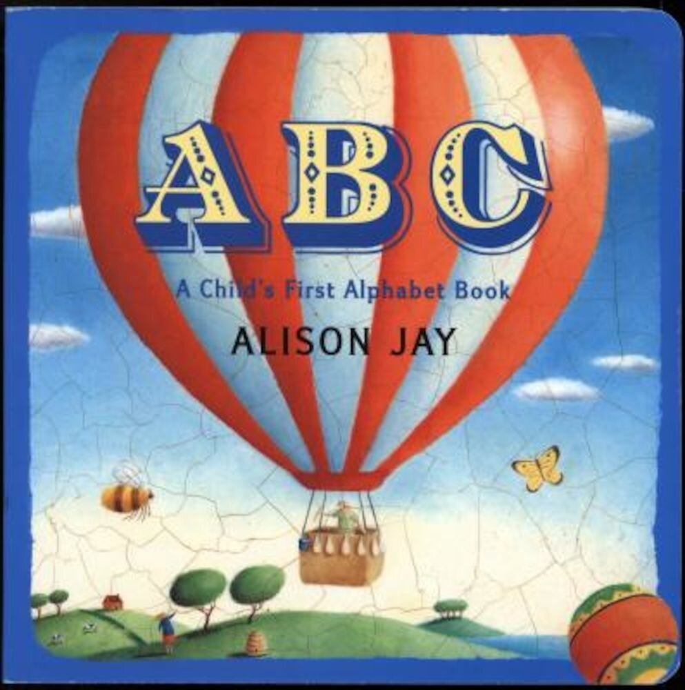 ABC: A Child's First Alphabet Book, Hardcover