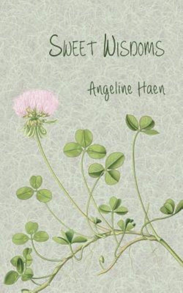 Sweet Wisdoms, Paperback