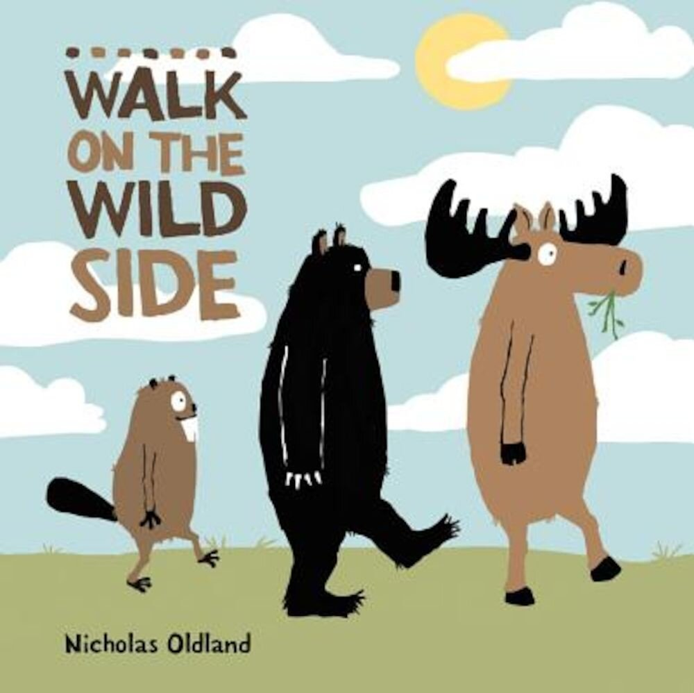 Walk on the Wild Side, Hardcover