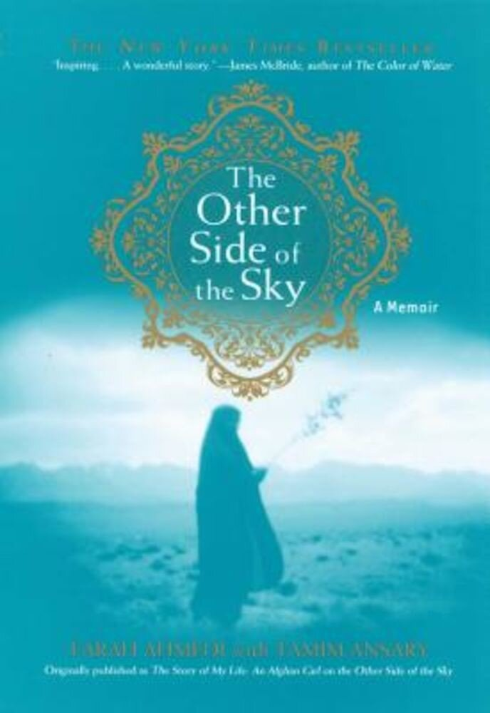 The Other Side of the Sky: A Memoir, Paperback