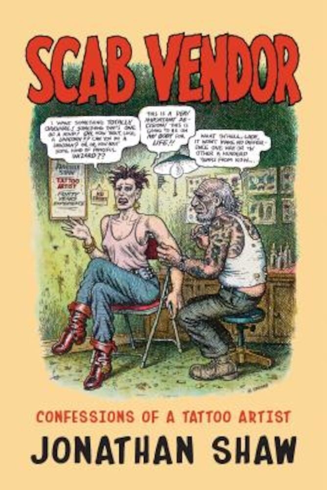 Scab Vendor: Confessions of a Tattoo Artist, Paperback